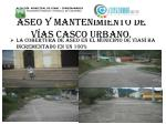 aseo y mantenimiento de v as casco urbano