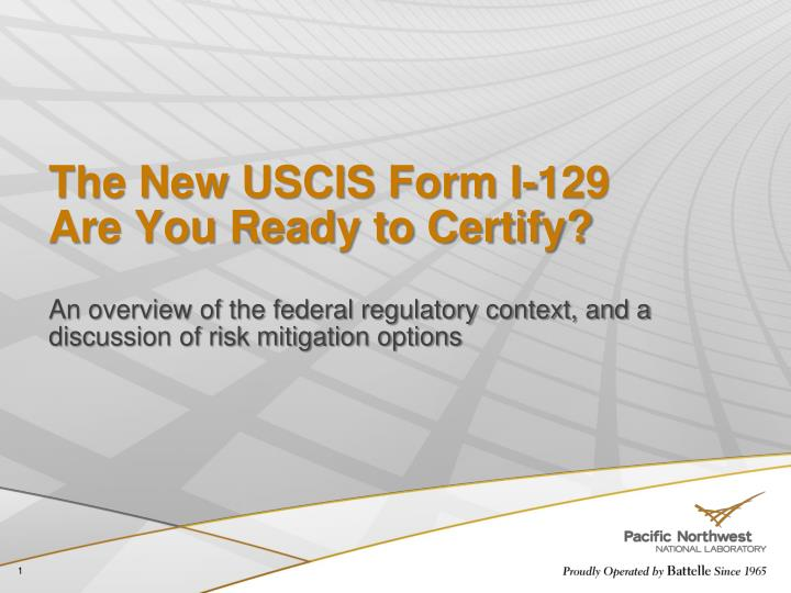 Ppt The New Uscis Form I 129 Are You Ready To Certify Powerpoint