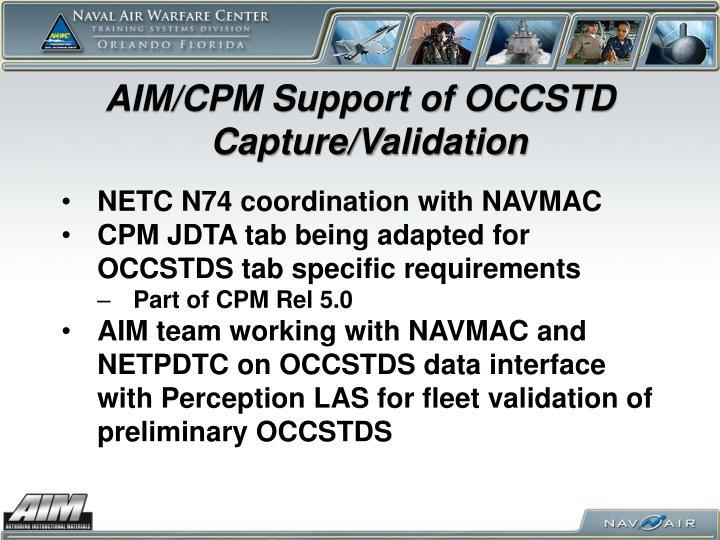 AIM/CPM Support of OCCSTD Capture/Validation