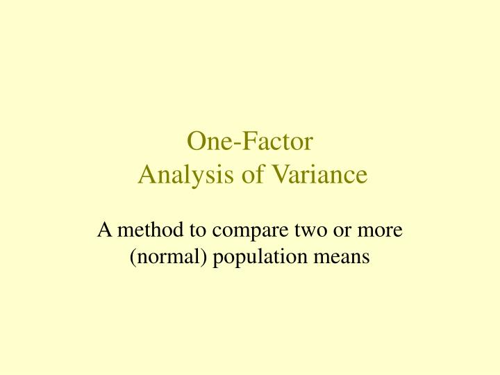 One factor analysis of variance