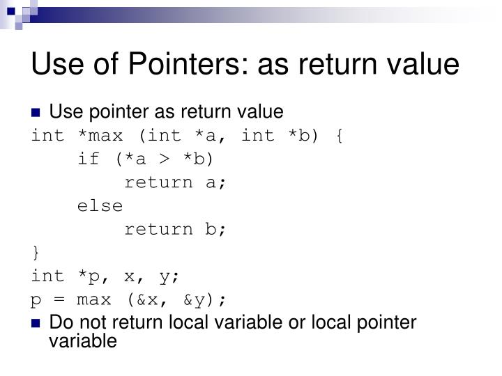 Use of Pointers: as return value
