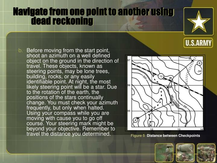 Navigate from one point to another using dead reckoning