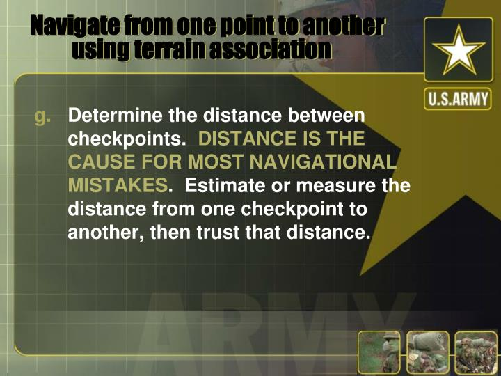 Navigate from one point to another using terrain association