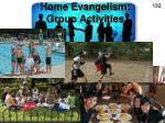 home evangelism group activities