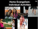 home evangelism individual activities