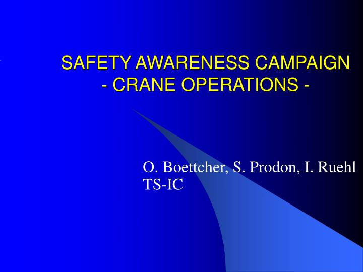 safety awareness campaign crane operations n.