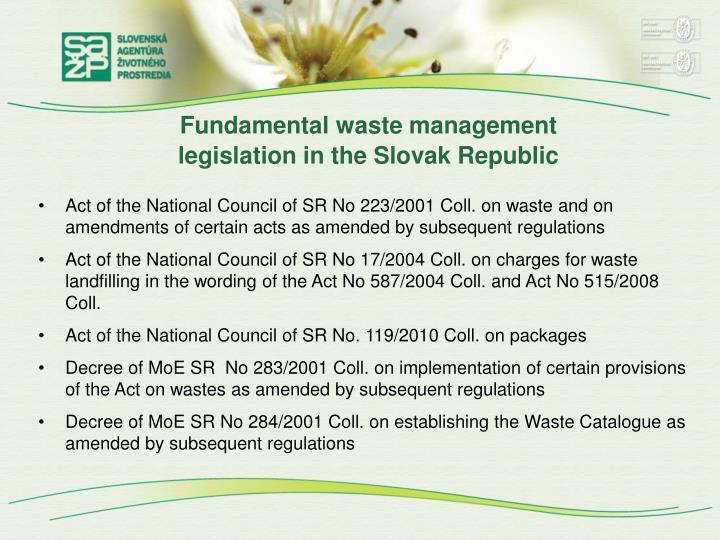 Fundamental waste management legislation in the slovak republic