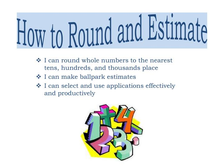 how to round and estimate n.