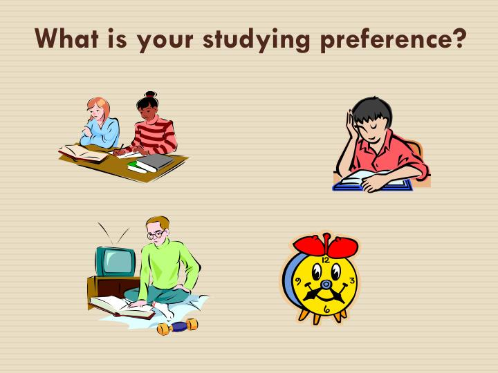 What is your studying preference?