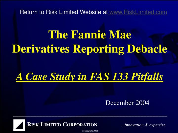 fannie mae case study essay The risks of preferred stock portfolios preferred stocks using the fannie mae 2008 issuance as a case study i characteristics of preferred stocks.