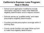 california s express lane program how it works