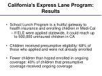 california s express lane program results