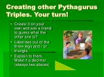 creating other pythagurus triples your turn