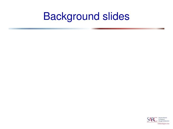 Background slides