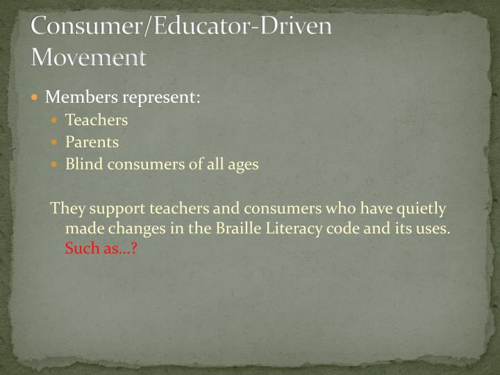 Consumer/Educator-Driven