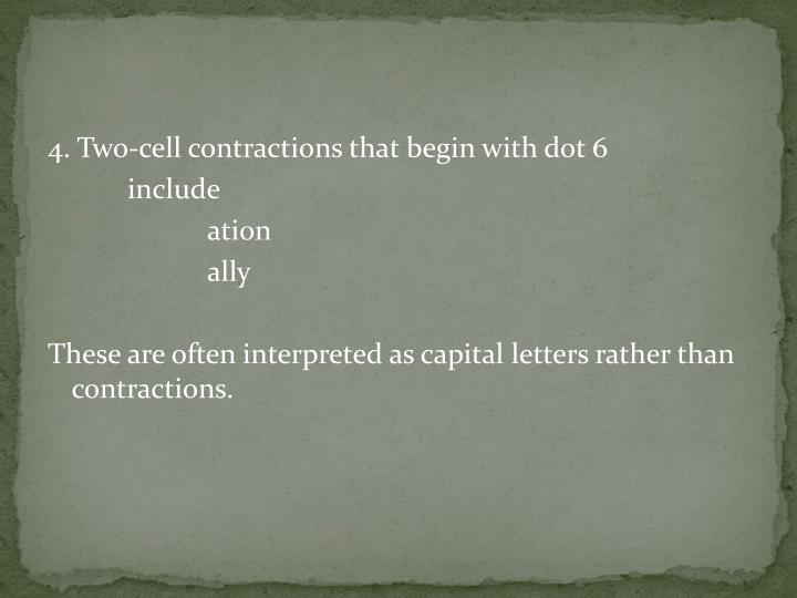 4. Two-cell contractions that begin with dot 6