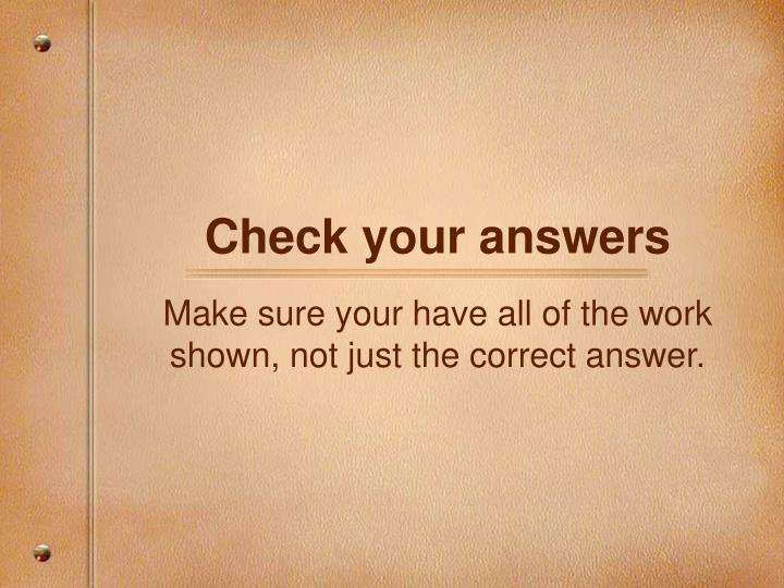 check your answers n.