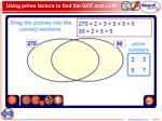 using prime factors to find the gcf and lcm2