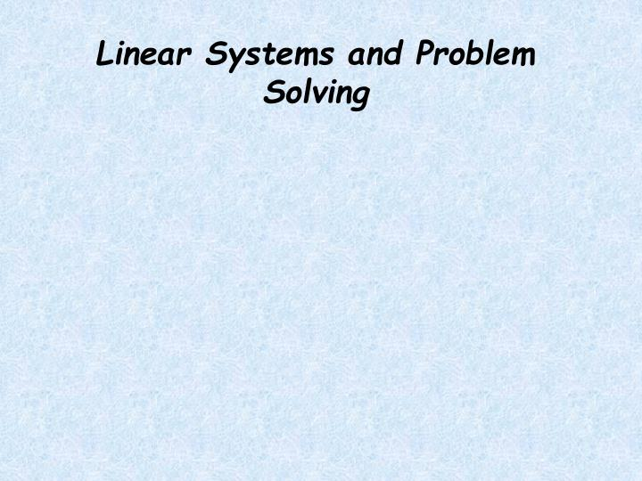 linear systems and problem solving n.