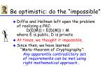 be optimistic do the impossible