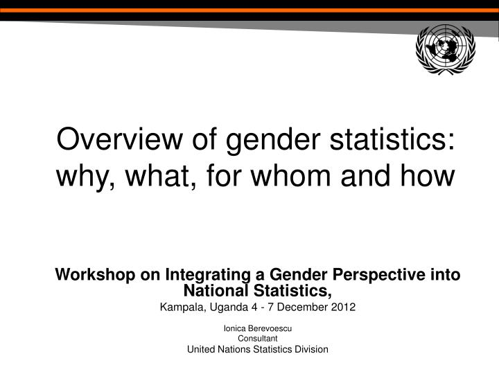overview of gender statistics why what for whom and how n.