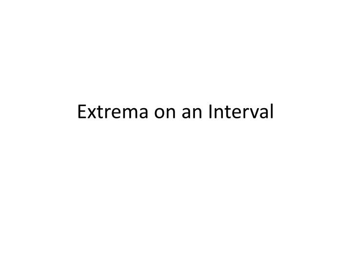 extrema on an interval n.