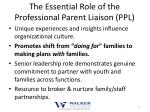 the essential role of the professional parent liaison ppl