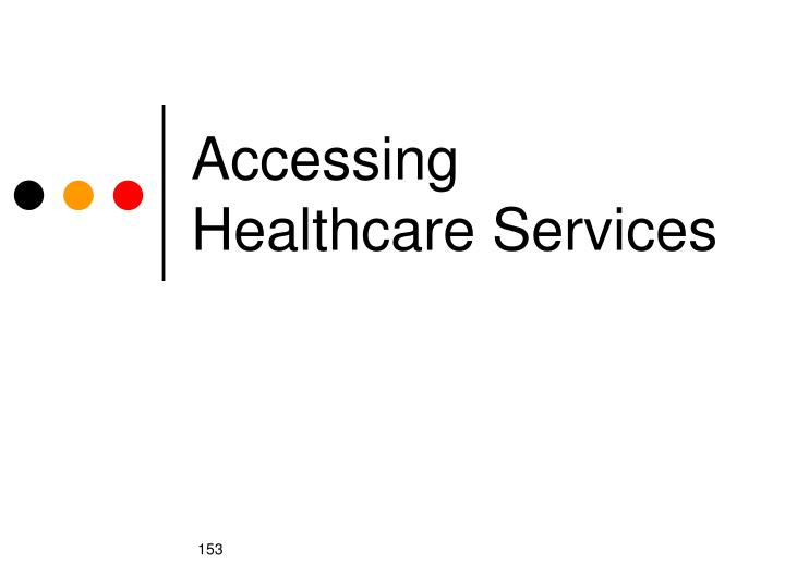 accessing healthcare services n.