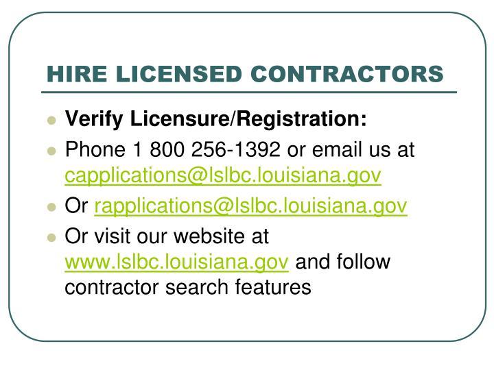 Hire licensed contractors