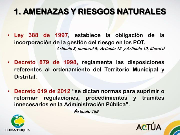 1. AMENAZAS Y RIESGOS NATURALES