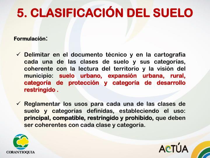 5. CLASIFICACIÓN DEL SUELO