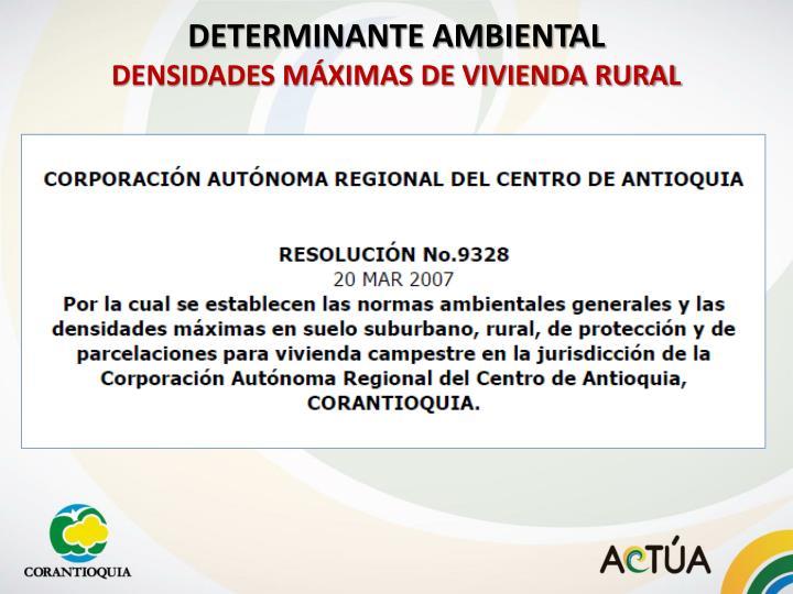 Determinante ambiental densidades m ximas de vivienda rural