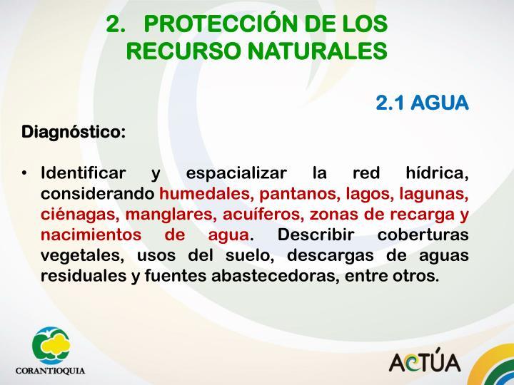 2.   PROTECCIÓN DE LOS      RECURSO NATURALES