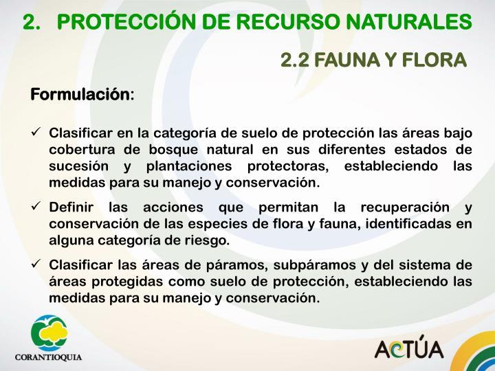 2.   PROTECCIÓN DE RECURSO NATURALES