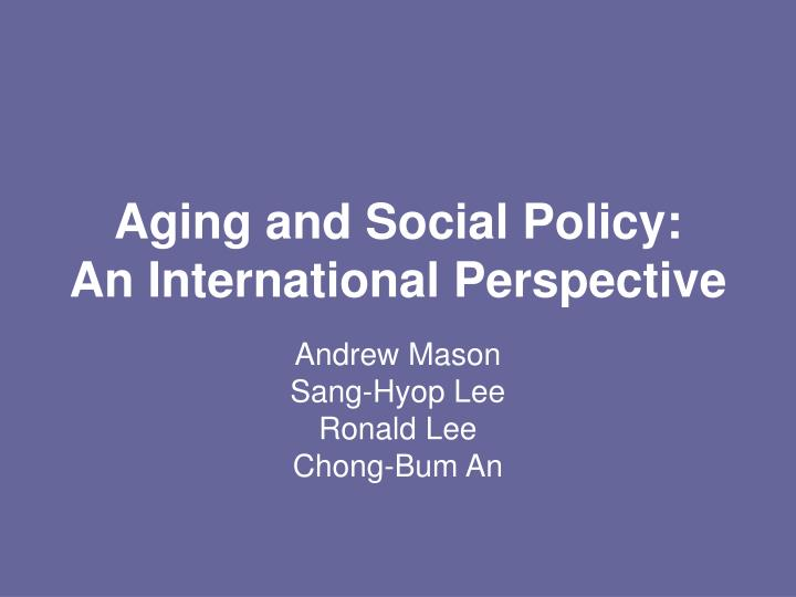 aging and social policy an international perspective n.