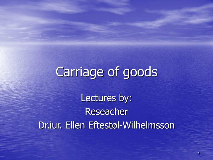 carriage of goods n.