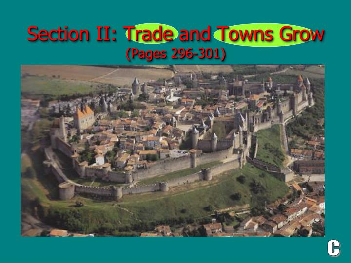 section ii trade and towns grow pages 296 301 n.