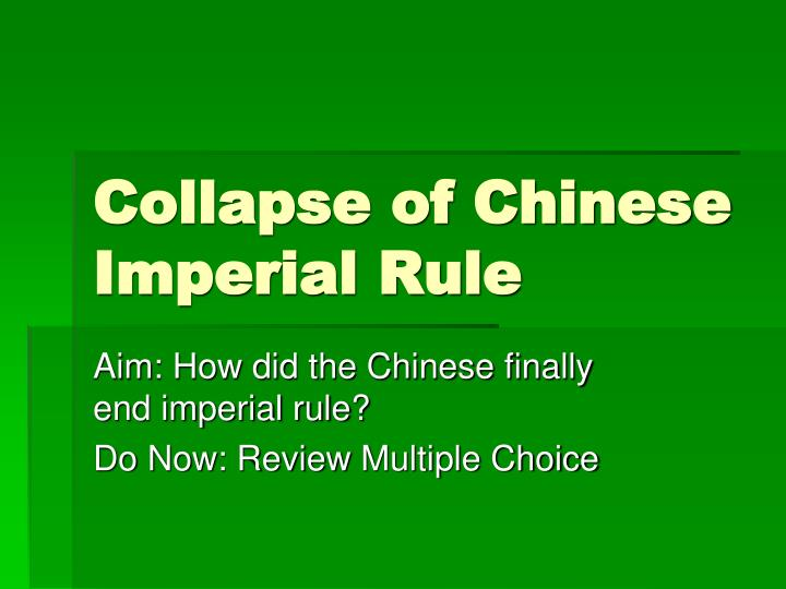 collapse of chinese imperial rule n.