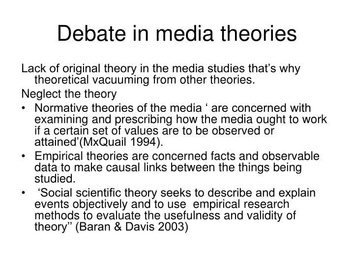 Debate in media theories