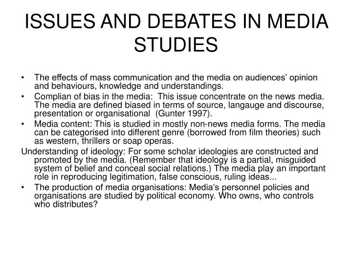 ISSUES AND DEBATES