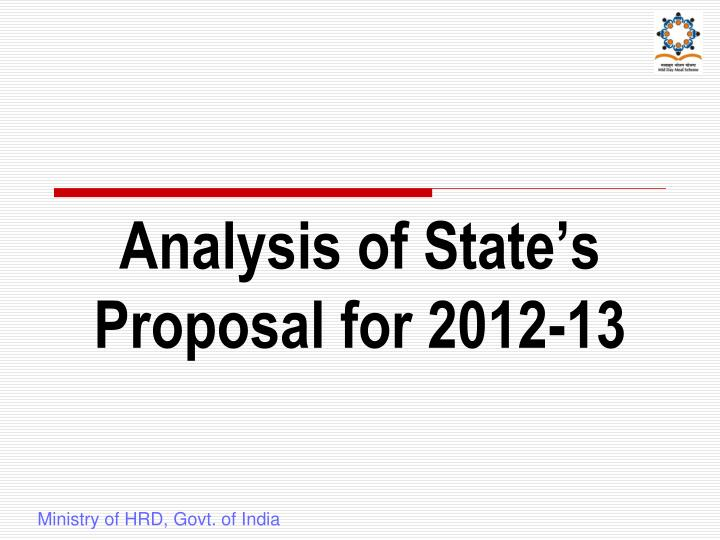 Analysis of State's Proposal for 2012-13