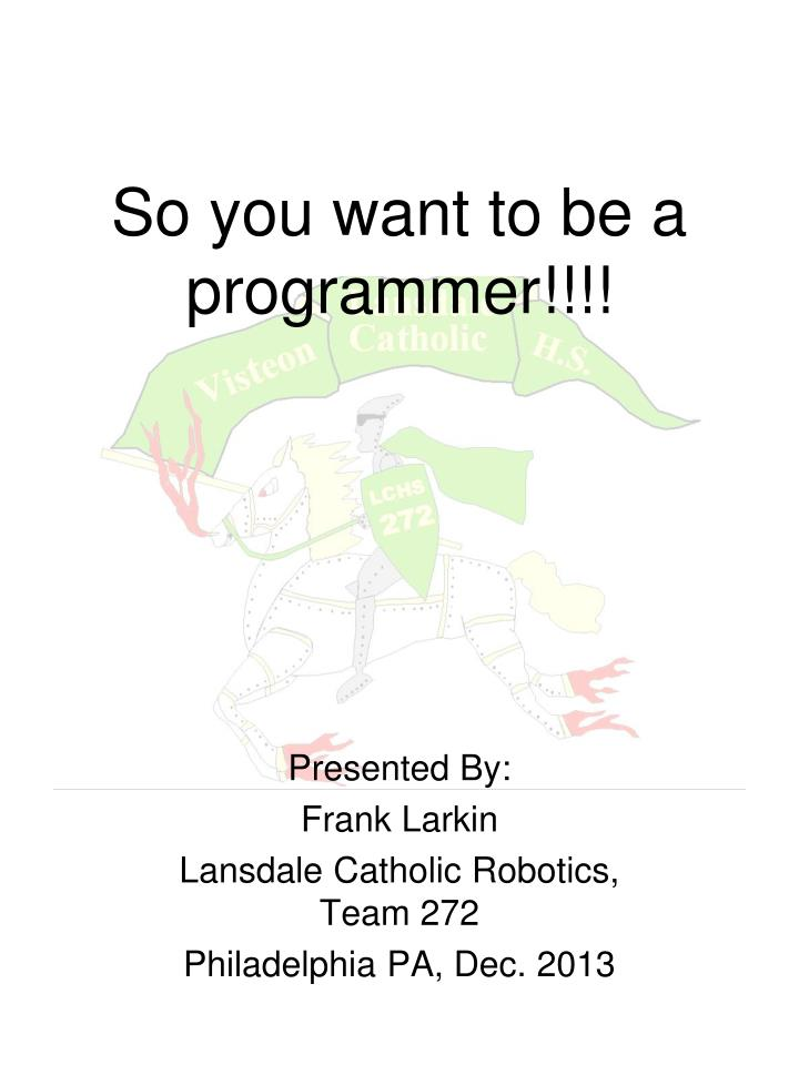 so you want to be a programmer n.