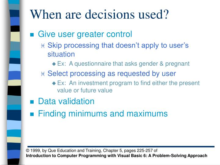 when are decisions used n.