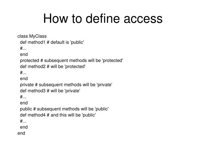 How to define access