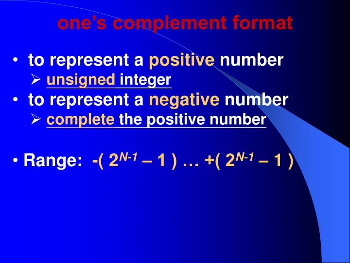 one's complement format