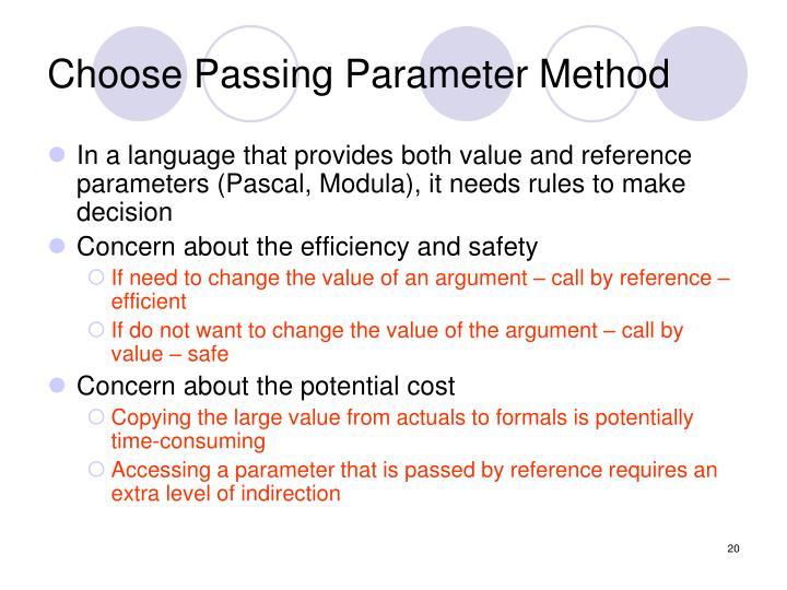 Choose Passing Parameter Method