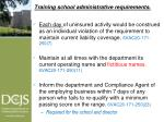 training school administrative requirements