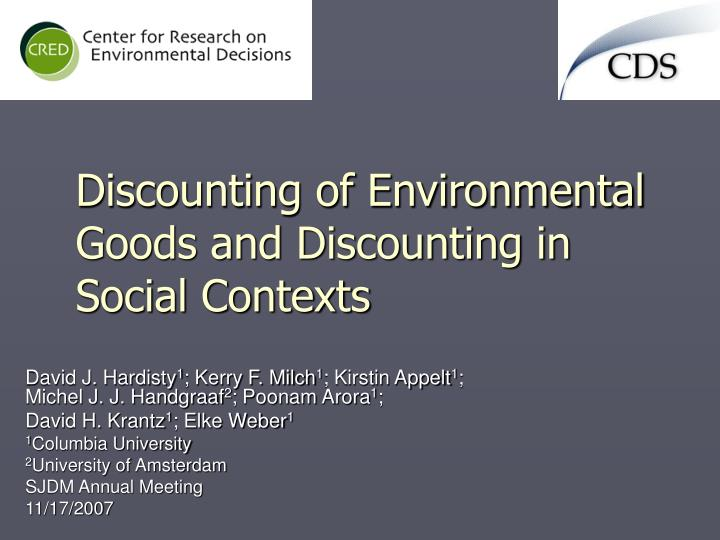 discounting of environmental goods and discounting in social contexts n.