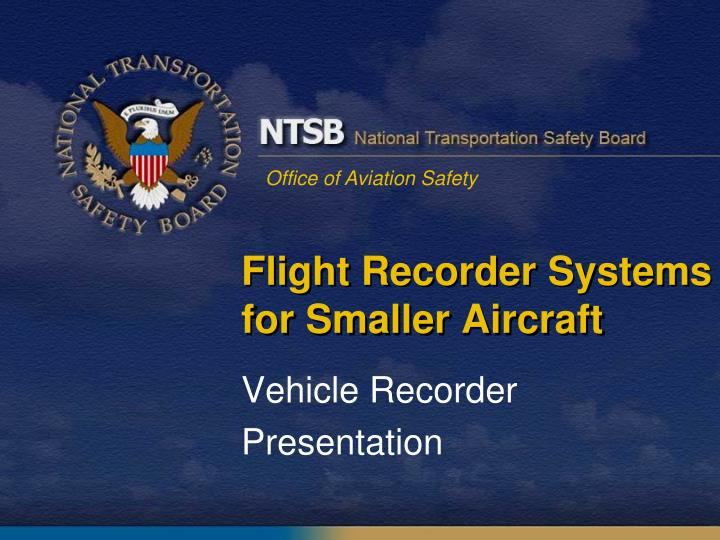 flight recorder systems for smaller aircraft n.