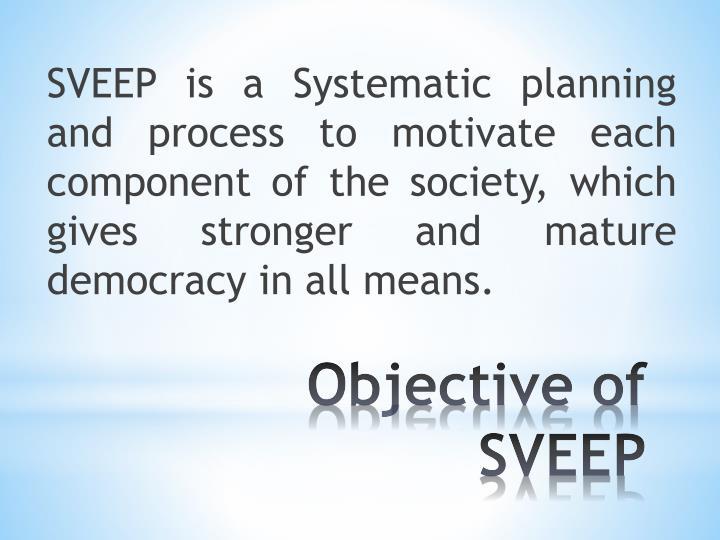 Objective of sveep